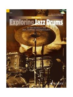 Clark Tracey: Exploring Jazz Drums Books and CDs | Drums