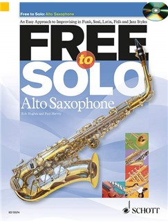 Rob Hughes/Paul Harvey: Free To Solo - Alto Saxophone Books and CDs | Alto Saxophone