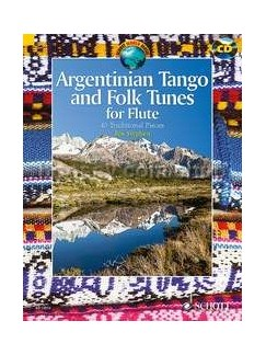 Argentinian Tango And Folk Tunes For Flute: 41 Traditional Pieces (Book/CD) Books and CDs | Flute