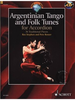 Argentinian Tango And Folk Tunes For Accordion: 36 Traditional Pieces (Book/CD) Books and CDs | Accordion