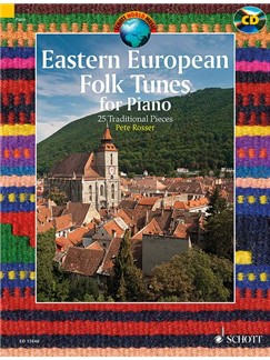 Pete Rosser: Eastern European Folk Tunes For Piano - 25 Traditional Pieces (Book/CD) Books and CDs | Piano
