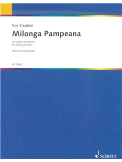 Ros Stephen: Milonga Pampeana for Violin & Piano Books | Violin, Piano Accompaniment
