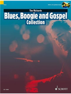 Tim Richards: Blues, Boogie And Gospel Collection (Book/CD) Books and CDs | Piano