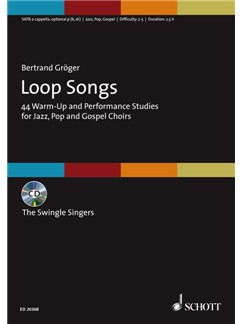 Bertrand Gröger: Loop Songs Books and CDs | SATB