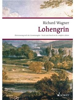 Richard Wagner: Lohengrin - Vocal Score (Schott) Books | SATB, Piano Accompaniment, Opera