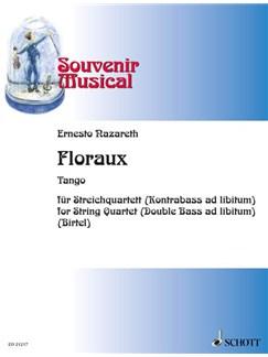 Ernesto Nazareth: Floraux Books   String Quartet, Double Bass