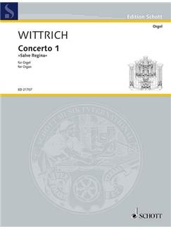 "Peter Wittrich: Concerto 1 - ""Salve Regina"" Books | Organ"