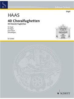Joseph Haas: 40 Chorale Fughettas - Erstausgabe Books | Organ