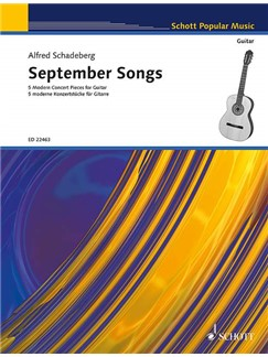 Alfred Schadeberg: September Songs - 5 Modern Concert Pieces For Guitar Books | Guitar