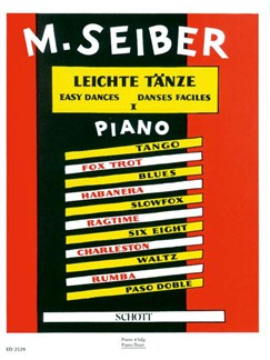 Matyas Seiber: Easy Dances Books | Two Pianos, Piano Duet