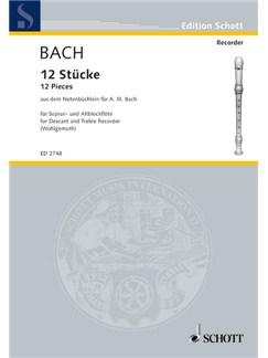 J.S. Bach: Twelve Pieces From The Notebook For Anna Magdalena Bach Books | Soprano (Descant) Recorder, Recorder Ensemble, Alto (Treble) Recorder