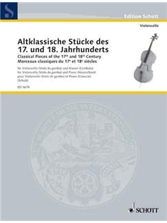 Classical Pieces Of The 17th and 18th Centuries (Cello/Piano) Books   Cello, Piano Accompaniment