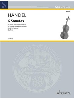 G.F. Handel: 6 Sonatas For Violin And Basso Continuo Volume 1 Books | Violin, Cello, Continuo
