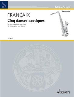 Jean Francaix: Cinq Danses Exotiques Books | Alto Saxophone, Piano Accompaniment