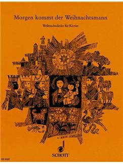 Willi Draths: Morgen Kommt Der Weihnachtsmann Buch | Klavier, Violine, Cello, Querflöte, Sopran-Blockflöte, Bratsche, Gesang