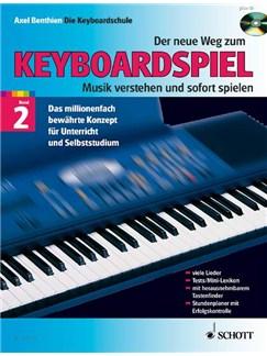 Axel Benthien: Der Neue Weg Zum Keyboardspiel (Band 2) Books and CDs | Keyboard