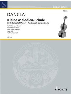 Charles Dancla: Klein Melodien Schule Op.123 Volume 1 Books   Violin, Piano Accompaniment