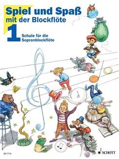Spiel und Spaß mit der Blockflöte Buch | Sopran-Blockflöte