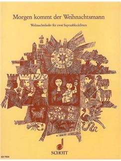 Willi Draths: Morgen Kommt Der Weihnachtsmann Buch | Sopran-Blockflöte (Duett)