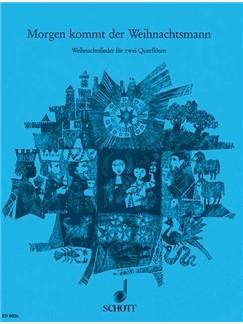 Willi Draths: Morgen Kommt Der Weihnachtsmann Buch | Querflöte (Duett)