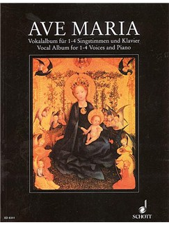Ave Maria: Vocal Album From The 16th To 20th Century Books | Voice, Piano Accompaniment