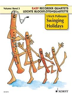Easy Recorder Quartets Bk 3 Swinging Holidays Books | Recorder (Quartet)