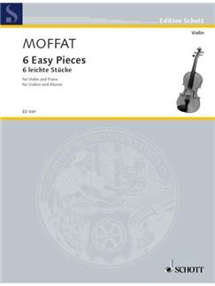 Alfred Moffat: Six Easy Pieces Books | Violin, Piano Accompaniment