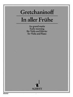 Alexander Grechaninov: In Aller Fruhe (Viola/Piano) Books   Viola, Piano Accompaniment