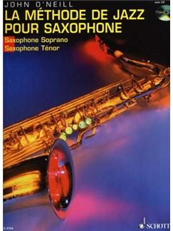 John O'Neill: La Méthode De Jazz Pour Saxophone (Soprano/Tenor) Books and CDs | Alto Saxophone, Baritone Saxophone