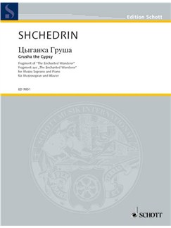 Rodion Shchedrin: Grusha The Gypsy Books | Mezzo-Soprano, Piano Accompaniment