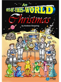 Andrew Oxspring: An Out-Of-This-World Christmas (KS2) Books and CDs | Piano, Vocal & Guitar