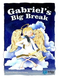 Daisy Bond/Ian Faraday: Gabriel's Big Break - Book/CD (Key Stage 2) Books and CDs | Piano, Vocal & Guitar