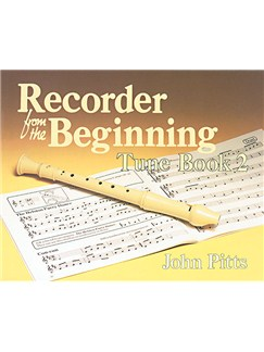Recorder Tunes From The Beginning: Pupil's Book 2 Books | Soprano (Descant) Recorder