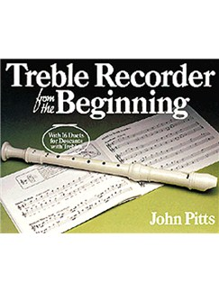 John Pitts: Treble Recorder From The Beginning: Pupil's Book Books | Treble Recorder