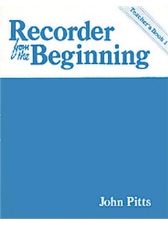 Recorder From The Beginning: Teacher's Book 1 (Classic Edition) Books | Soprano (Descant) Recorder