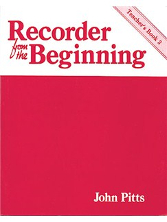 Recorder From The Beginning: Teacher's Book 3 (Classic Edition) Books | Piano, Vocal & Guitar (with Chord Symbols), Descant Recorder