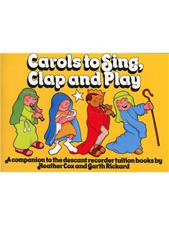 Carols To Sing, Clap And Play Books | Recorder
