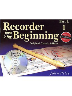 Recorder From The Beginning: Pupil's Book 1 (CD Edition) - Classic Edition Books and CDs |