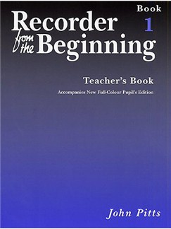 Recorder From The Beginning : Teacher's Book 1 (2004 Edition) Books | Soprano (Descant) Recorder