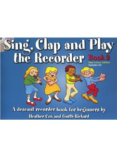 Sing, Clap And Play The Recorder Book 2 - Revised Edition (Book/CD) Books and CDs | Recorder