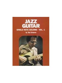 Ted Greene: Jazz Guitar - Single Note Soloing Volume 1 Books | Guitar