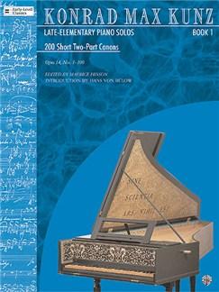 Konrad Max Kunz: Late-Elementary Piano Solos Book 1 Books | Piano