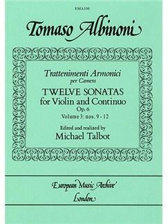 Tomaso Albinoni: Twelve Sonatas Op. 6 - Volume Three No. 9-12 Books | Violin, Piano Accompaniment