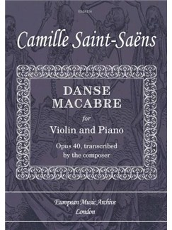 Camille Saint-Saëns: Danse Macabre Op.40 Books | Violin, Piano Accompaniment