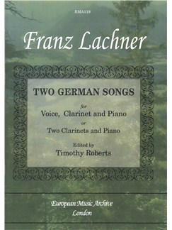 Franz Lachner: Two German Songs (for voice, clar & pft or 2 clar & pft) Books | Clarinet, Piano Accompaniment