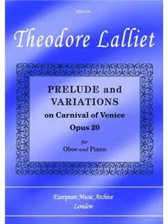 Theodore Lalliet: Prelude And Variations On The Carnival Of Venice Op. 20 Books | Oboe, Piano Accompaniment