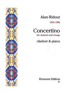 Alan Ridout: Concertino For Clarinet And Strings (Clarinet/Piano) Books | Clarinet, Piano Accompaniment