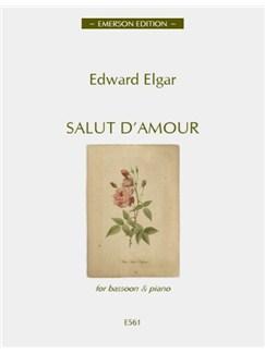 Edward Elgar: Salut d'Amour (Bassoon) Books | Bassoon, Piano Accompaniment