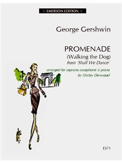 George Gershwin: Promenade (Walking The Dog) - Soprano Saxophone Books | Soprano Sax, Piano Accompaniment