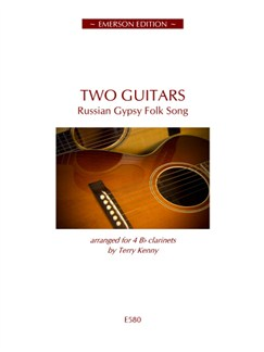 Two Guitars - Russian Gypsy Folk Song Books | Clarinet (Quartet)